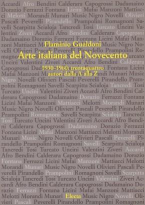 Arte italiana del Novecento, Electa, Milano 1999