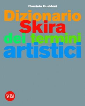 Dizionario Skira dei termini artistici, 2010