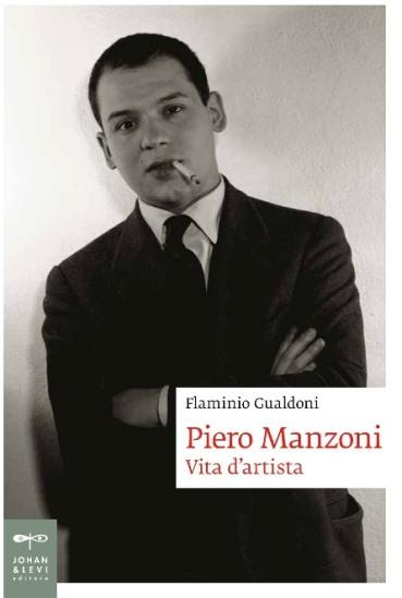 Piero Manzoni, Vita d'artista, 2013