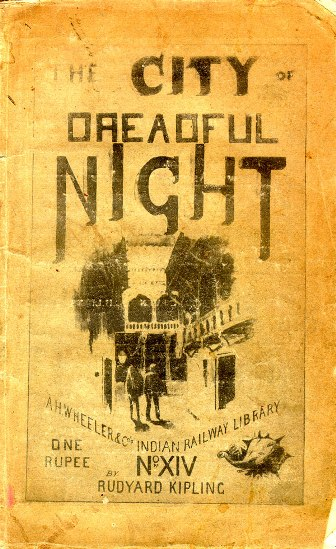 Kipling, The City of Dreadful Night, Indian Railway Library, 1891