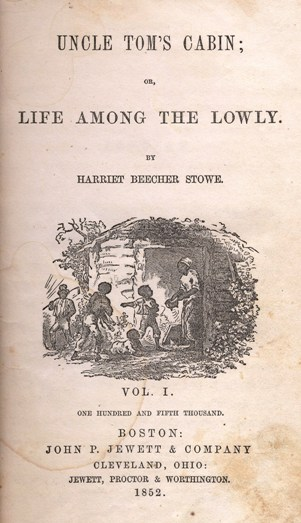 Stowe, Uncle Tom's Cabin, 1852