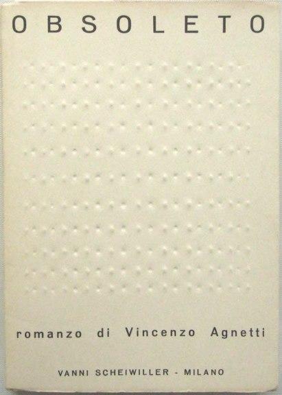 Vincenzo Agnetti, Obsoleto, Scheiwiller 1968